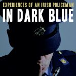 Interview and review of new book, In Dark Blue, Retired Det, Sergt. Cyril Meehan