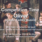 Competition Time - 2 x Tickets to see Oliver @ The National Concert Hall